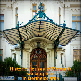 Historic Houses of Romania tour in Berthelot area